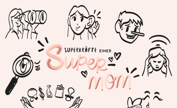 Superpowers of a SuperMom - Bloomy Blog